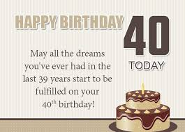 160 best happy 40th birthday wishes allupdatehere