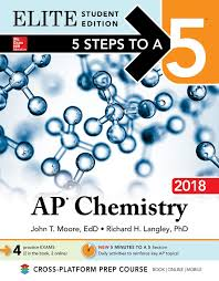 5 steps to a 5 ap chemistry 2018 elite student edition john t