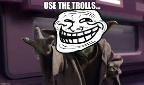 Troll Meme Mask - use the force imgflip
