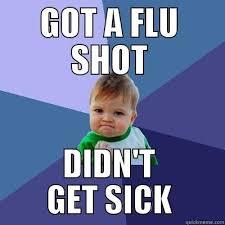 Flu Shot Meme - get your flu vaccine quickmeme