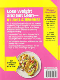 the 10 pounds off gluten free diet the easy way to drop inches in