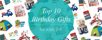 birthday present ideas for 4 year boy birthday gifts for 4