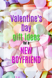 day gift ideas for boyfriend 20 s day gift ideas for a new boyfriend unique gifter