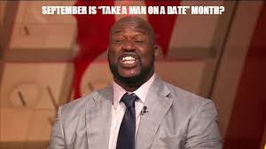 Man Date Meme - new for 2014 apparently september is take a man on a date month