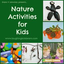 nature activities images Share it saturday nature activities for kids laughing kids learn jpg