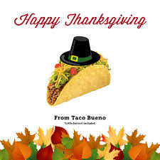 taco bueno on thankful for all of you and wishing
