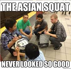 Squat Meme - asian squat memes quickmeme