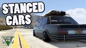 stanced cars stanced cars montage gta v stancer mod youtube