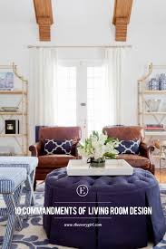 10 commandments to designing your living room the everygirl
