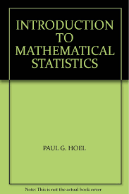 introduction to mathematical statistics p g hoel amazon com books