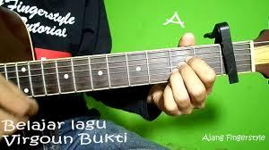 tutorial gitar lagu virgoun bukti kunci gitar chord virgoun bukti mudah youtube