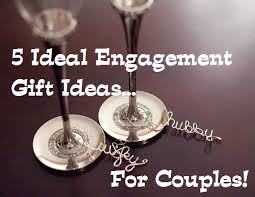 5 ideal engagement gift ideas great gift guide