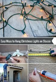 how to hang lights on stucco how to hang christmas lights on stucco hanging christmas lights