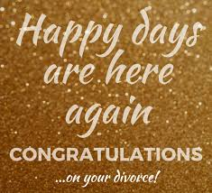congrats on your divorce card happy days after divorce free on other occasions ecards greeting