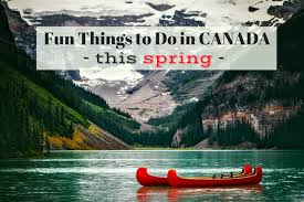 things to do in canada in top places to visit during