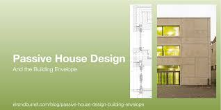 Home Design Studio Yosemite Passive House Design And The Building Envelope Passivhaus In