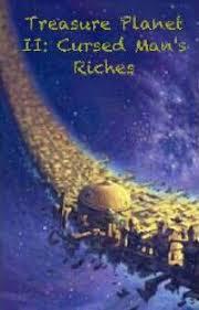 treasure planet ii cursed man u0027s riches aimee wattpad