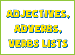 lists of words for creative writing adjectives list adverbs list