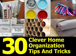 30 clever home organization tips and tricks