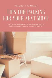 Moving Hacks by How To Move Like A Pro Mulling It To Miller
