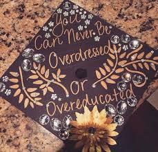 Cap Decorations For Graduation 25 Of The Prettiest Diy Graduation Caps From Pinterest Gurl Com
