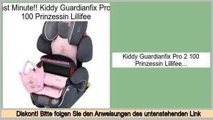 si e auto guardianfix pro 2 angebote kiddy guardianfix pro 2 100 prinzessin lillifee