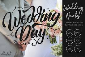wedding quotes pdf wedding day svg cut file wedding quotes wedding svg by