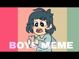 Boys Meme - boys meme meme by adtag read desc youtube