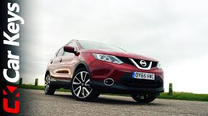 nissan qashqai deals uk nissan qashqai 2016 review u2013 car keys youtube