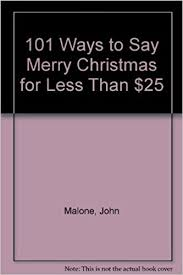 101 ways to say merry for less than 25 malone