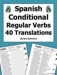 spanish conditional tense regular verbs 40 translations by sue summers