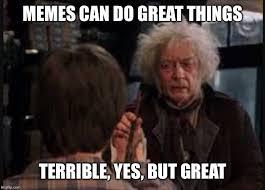 Meme Power - the power of memes imgflip