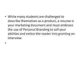 Personal Branding Resume Setting Yourself Apart From The Crowd Ppt Video Online Download