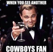 Dallas Cowboys Fans Memes - 80 best cowboys fan 4 life images on pinterest dallas cowboys