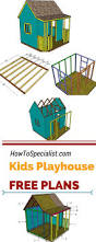 Children S Woodworking Plans Free by Best 25 Playhouse Plans Ideas On Pinterest Kid Playhouse