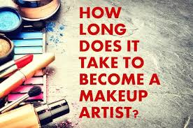 how to become makeup artist how does it take to become a makeup artist makeup artist