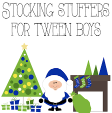 Ideas For Stocking Stuffers Stocking Stuffers For Tween Boys