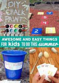 awesome and easy things for kids to do this summer crafts recipe