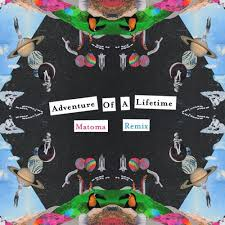 download mp3 coldplay adventure of a lifetime coldplay adventure of a lifetime matoma remix by matoma free