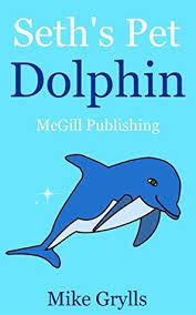 Free Stories For Bedtime Stories For Children Children S Books Seth S Pet Dolphin Bedtime Stories For