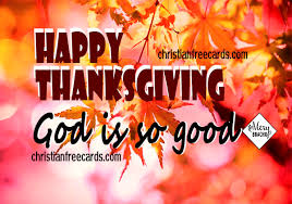 happy thanksgiving with christian quote god is so