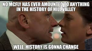 History Hd Meme - backtothefuture bttf martymcfly marty mcfly michaeljfox