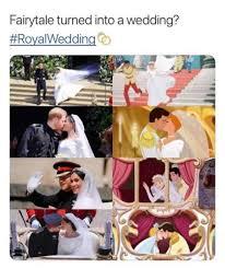 Royal Wedding Meme - fairy tale turned into a wedding royal wedding meme xyz