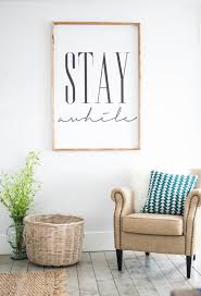 home decor wall stay awhile read item details walls printing and room