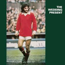 best wedding present george best by the wedding present album c86 reviews ratings
