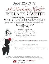 black friday florida 2017 a fashion night in black u0026 white u2014 dress for success sw florida