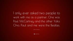 Beatles Quotes Love by John Lennon Quotes 100 Wallpapers Quotefancy