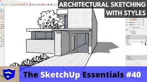 my hobbies me google sketchup architectural sketching with styles in sketchup the sketchup