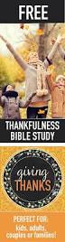 thanksgiving bible message free 5 day thanksgiving bible study for kids adults and families