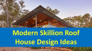 Home Design Ideas Youtube by Modern Skillion Roof House Design Ideas Youtube Houses